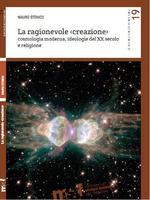 La ragionevole creazione, il Big Bang